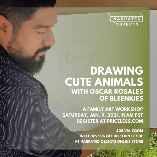 Learn to draw cute animals in a family workshop for aspiring artists. Join character artist Oscar Rosales and Narrated Objects for a family-friendly drawing workshop.